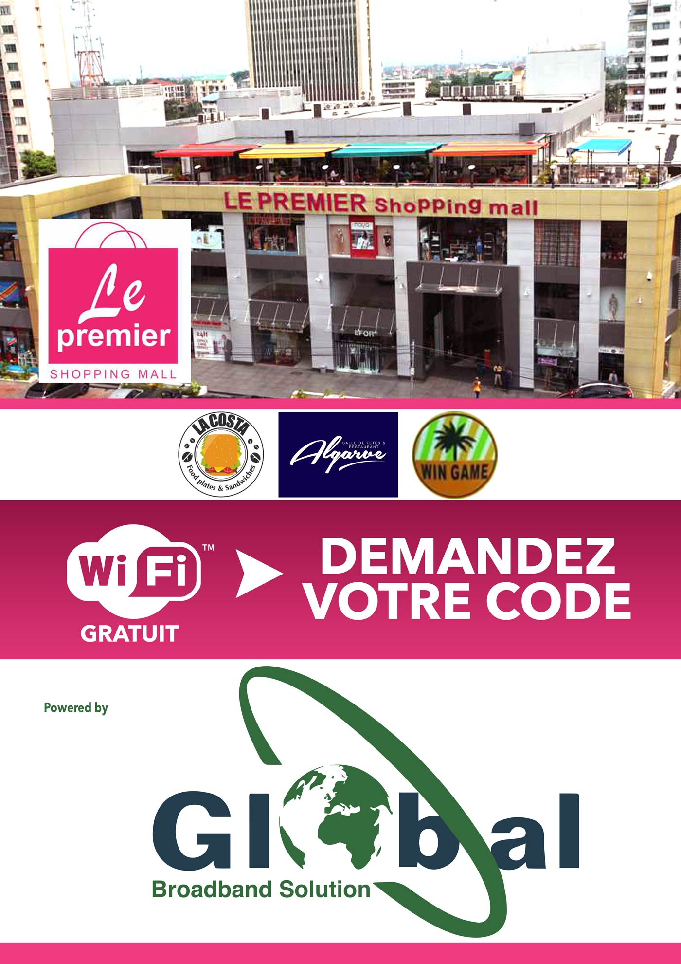 Wifi Hotspot chez Le Premier Shopping mall